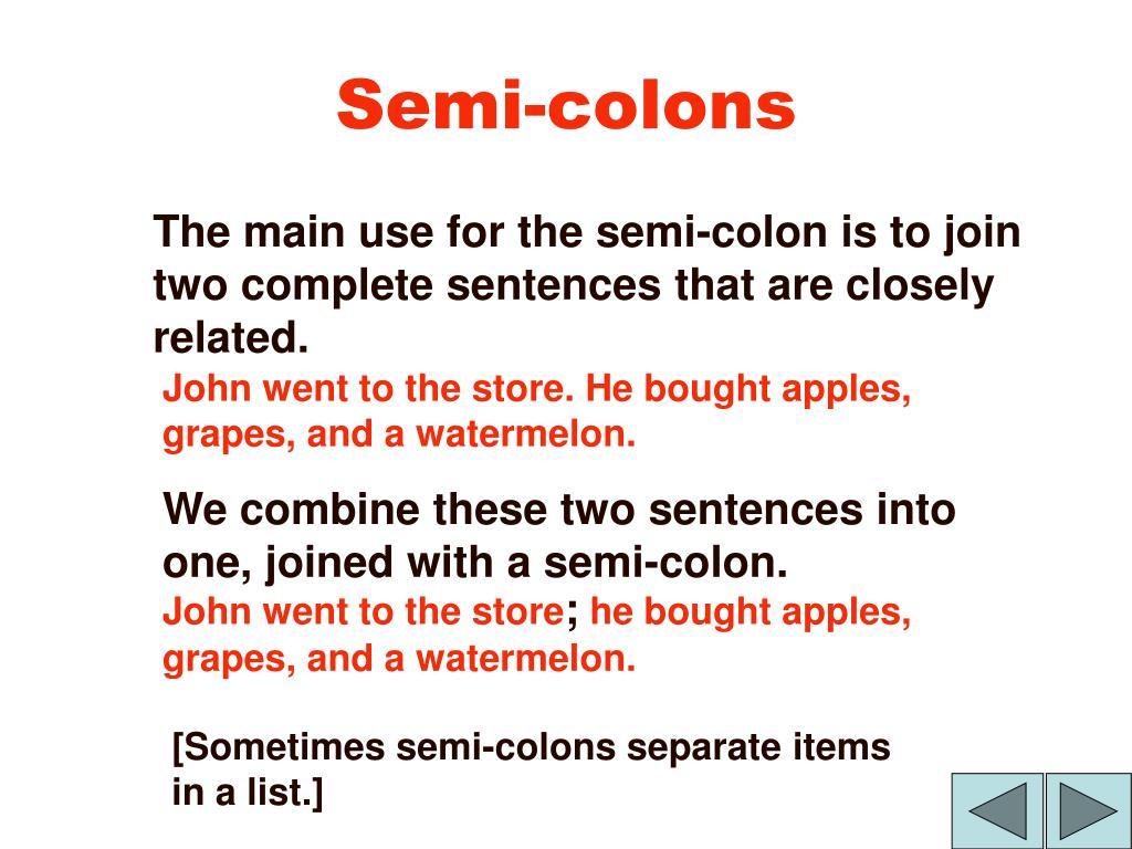 Semi-colons