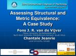 assessing structural and metric equivalence a case study