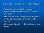 results construct equivalence