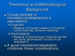 theoretical and methodological background