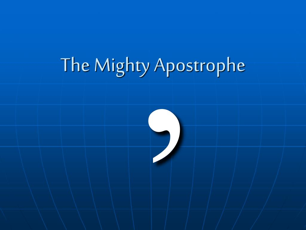 the mighty apostrophe l.