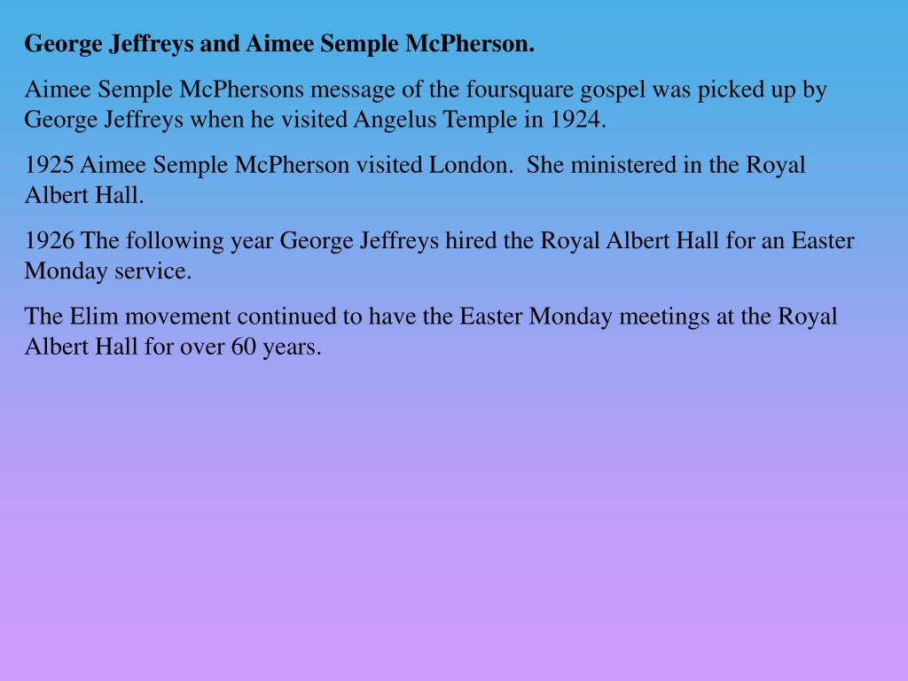 George Jeffreys and Aimee Semple McPherson.