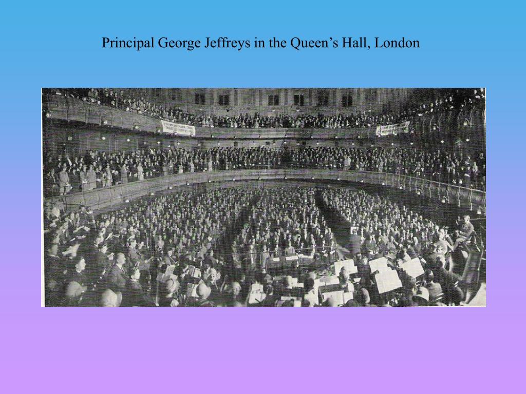 Principal George Jeffreys in the Queen's Hall, London