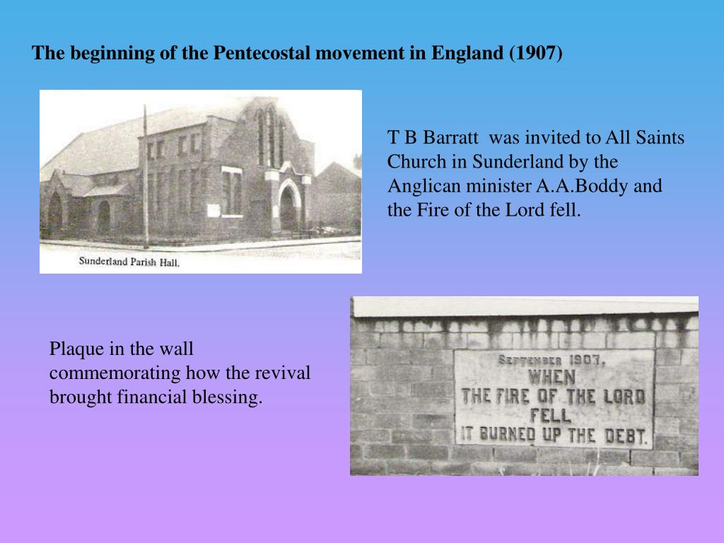 The beginning of the Pentecostal movement in England (1907)