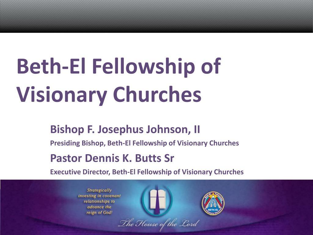 beth el fellowship of visionary churches l.