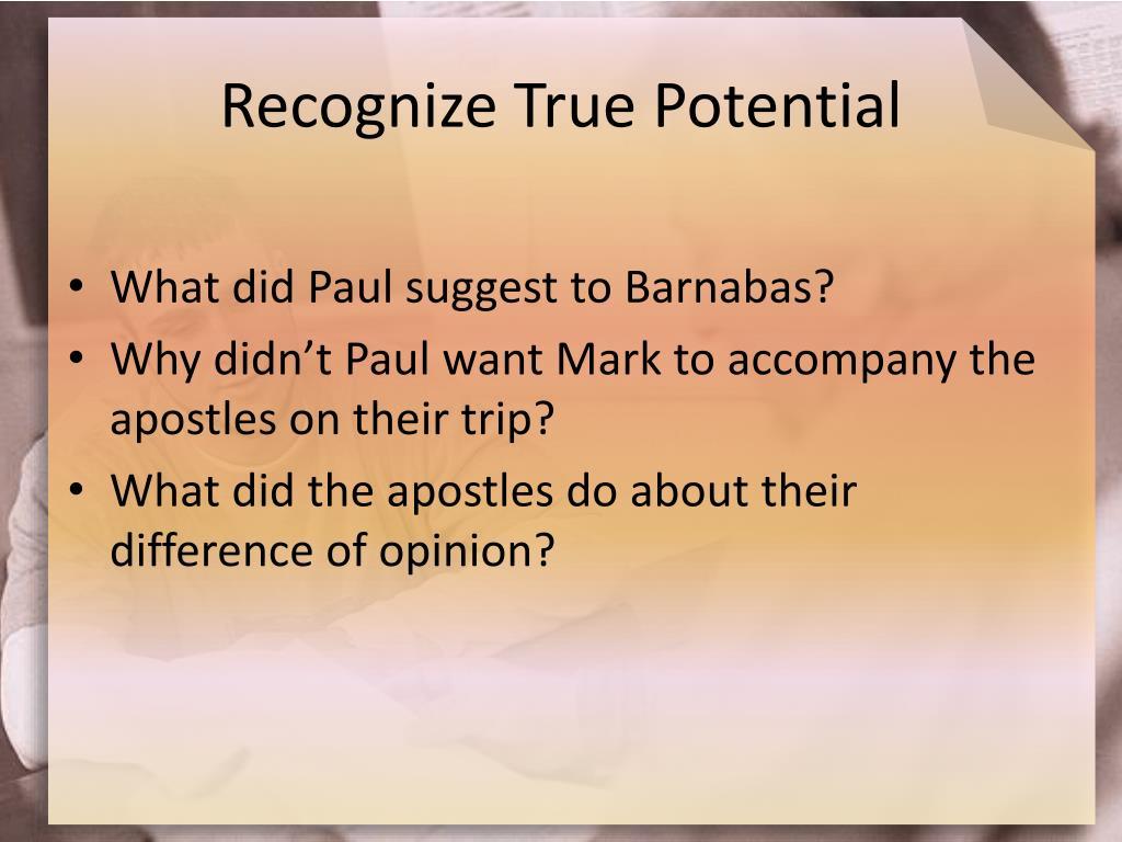 Recognize True Potential