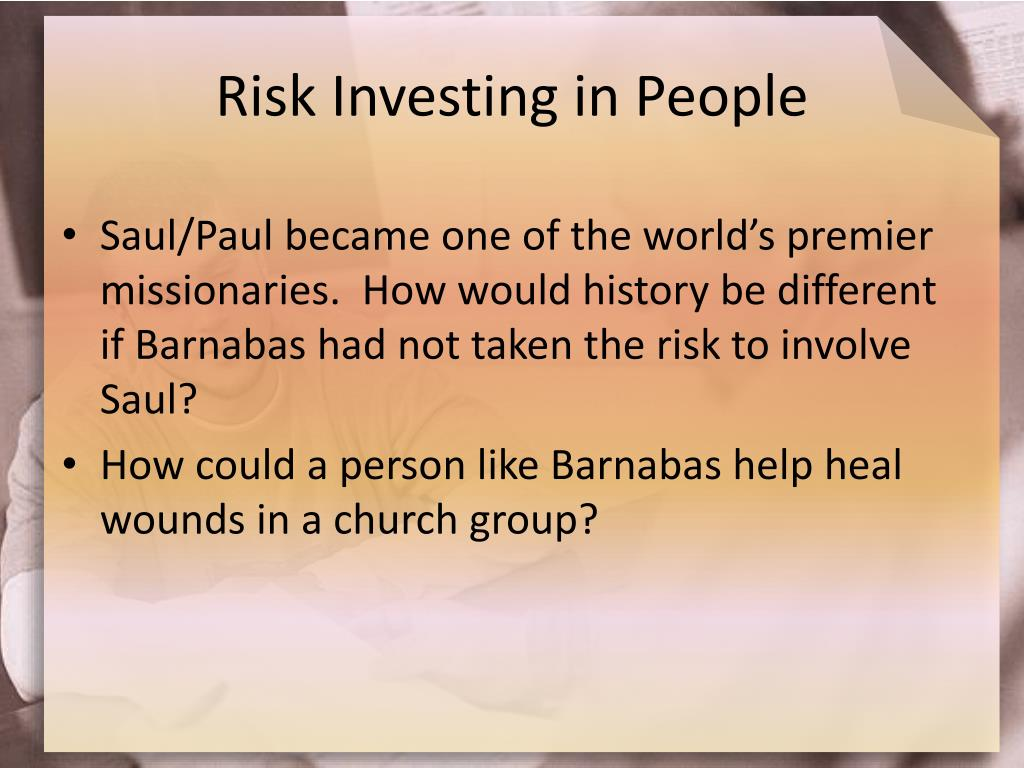 Risk Investing in People