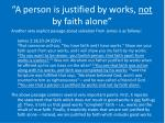 a person is justified by works not by faith alone