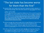 the last state has become worse for them than the first