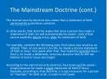 the mainstream doctrine cont1