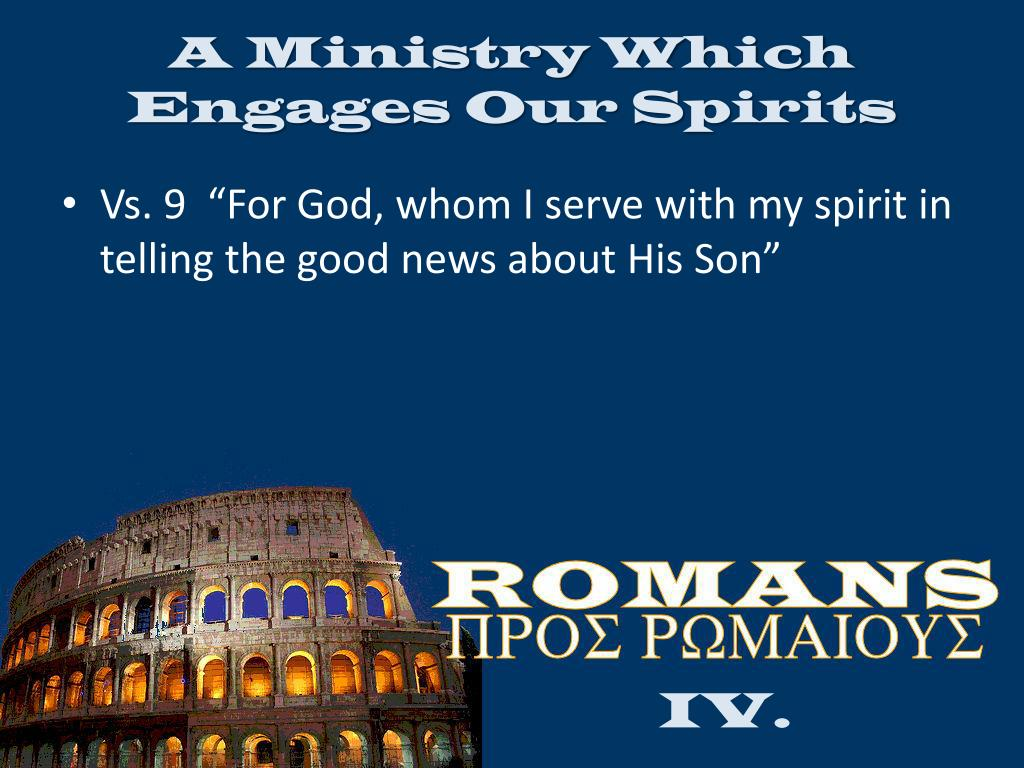 A Ministry Which Engages Our Spirits