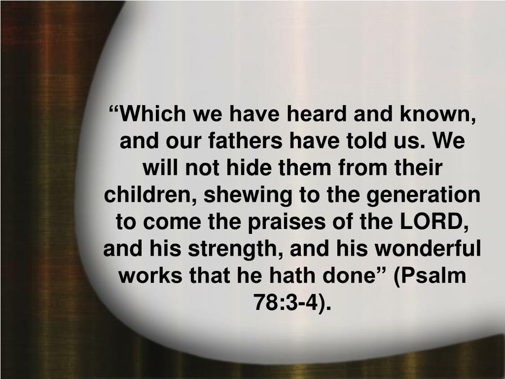 Psalm 78:6