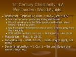 1st century christianity in a postmodern world avoids
