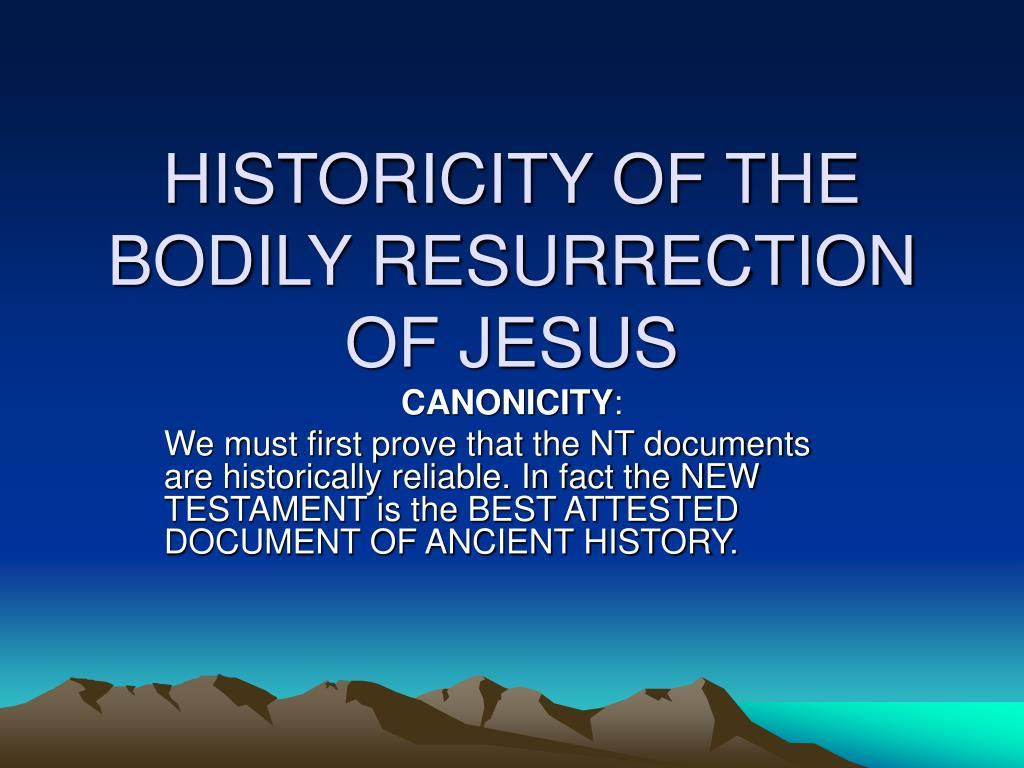 historicity of the bodily resurrection of jesus l.