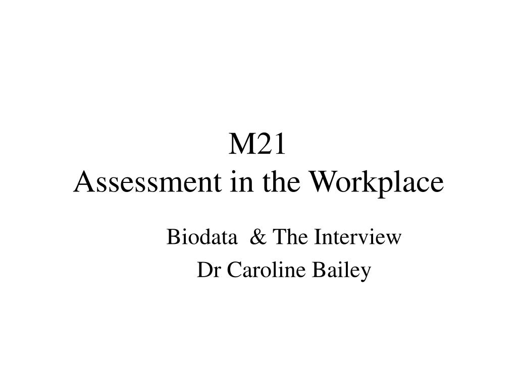 m21 assessment in the workplace l.