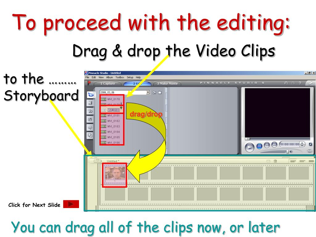 To proceed with the editing: