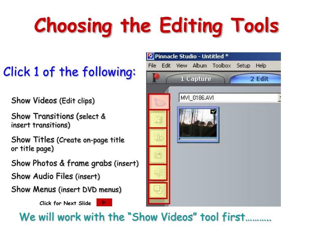 Choosing the Editing Tools