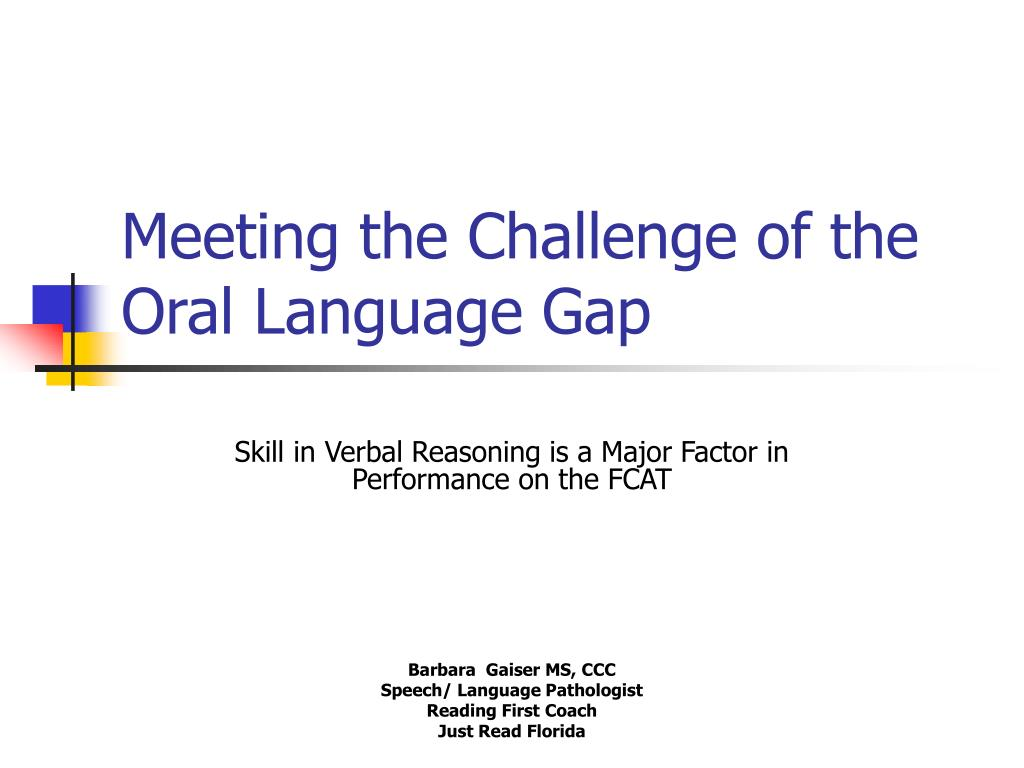 meeting the challenge of the oral language gap l.