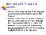 noun and verb phrases and clauses