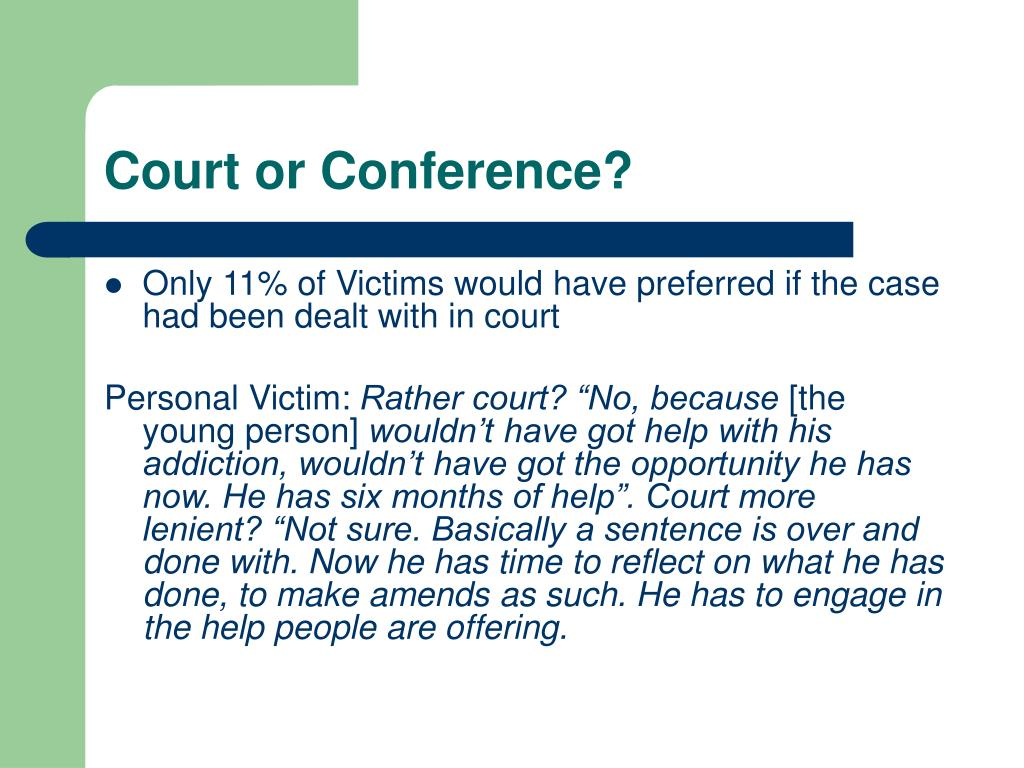 Court or Conference?