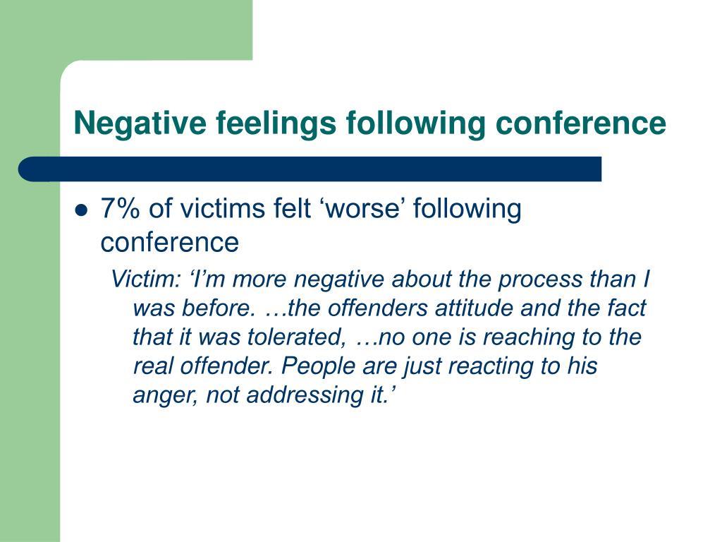 Negative feelings following conference