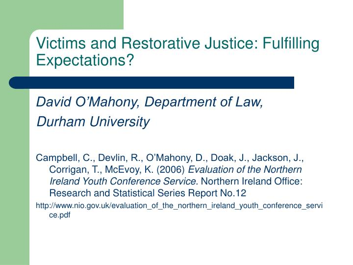 Victims and restorative justice fulfilling expectations
