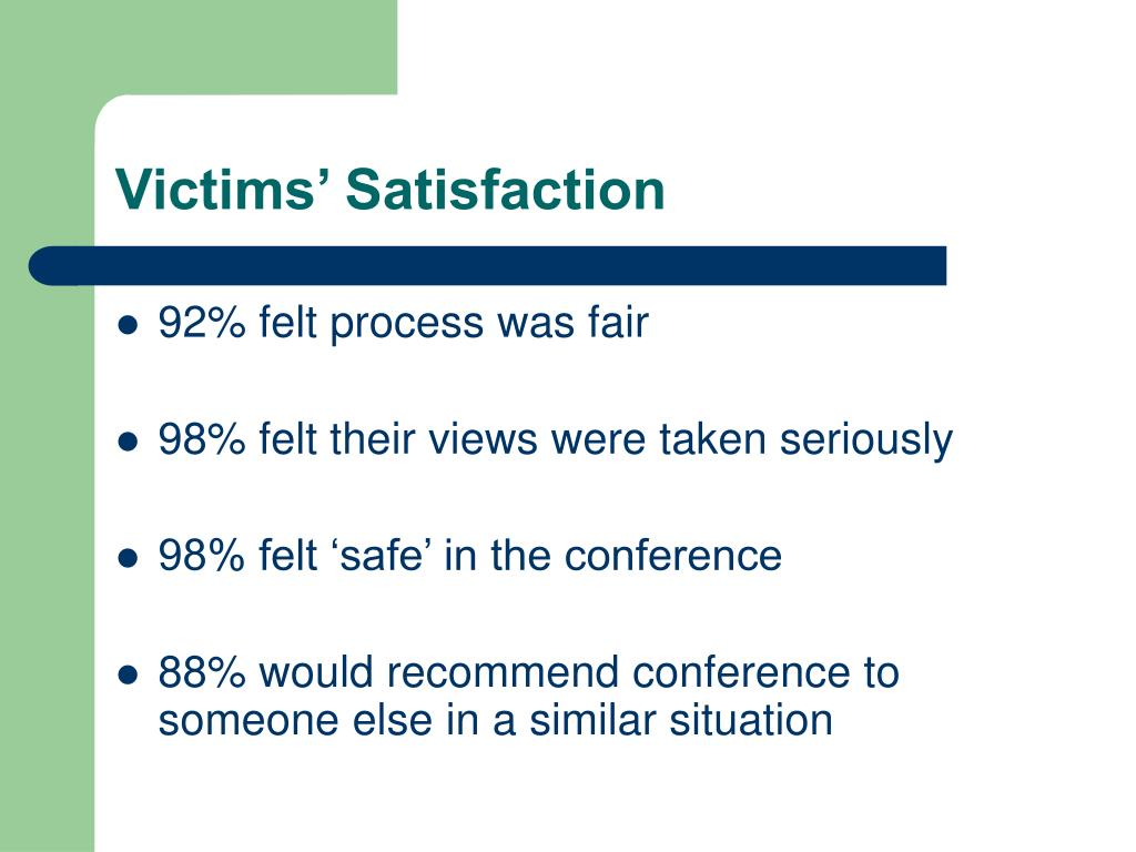 Victims' Satisfaction