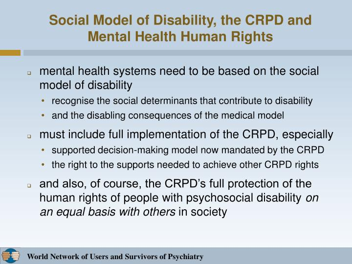 Social Model of Disability, the CRPD and Mental Health Human Rights