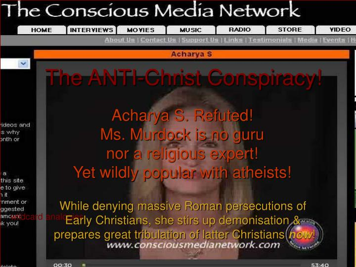 The anti christ conspiracy