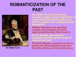 romanticization of the past