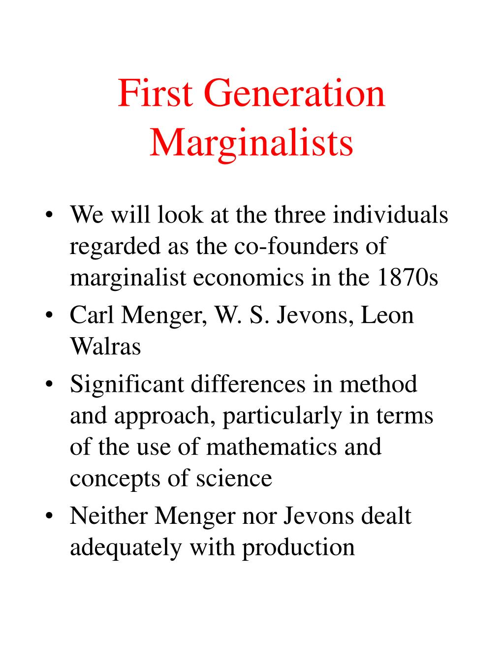 first generation marginalists l.