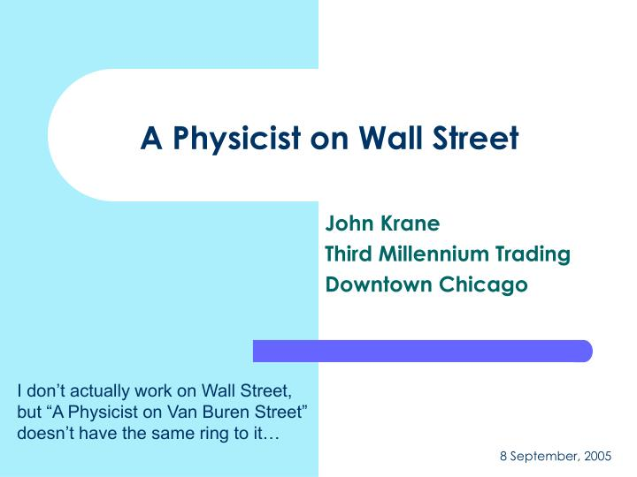 a physicist on wall street n.