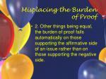 misplacing the burden of proof39