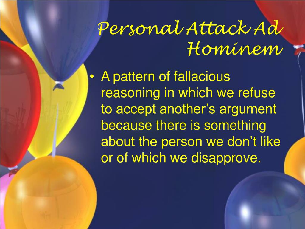 Personal Attack Ad Hominem