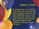 slippery slope36