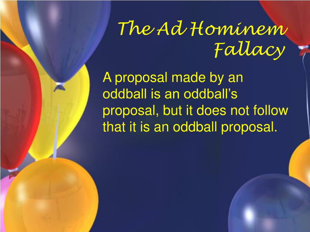 The Ad Hominem Fallacy
