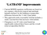 latband improvements