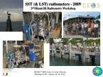 sst lst radiometers 2009 3 rd miami ir radiometry workshop