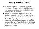funny tasting coke28