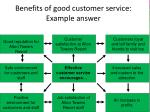 benefits of good customer service example answer