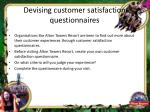 devising customer satisfaction questionnaires