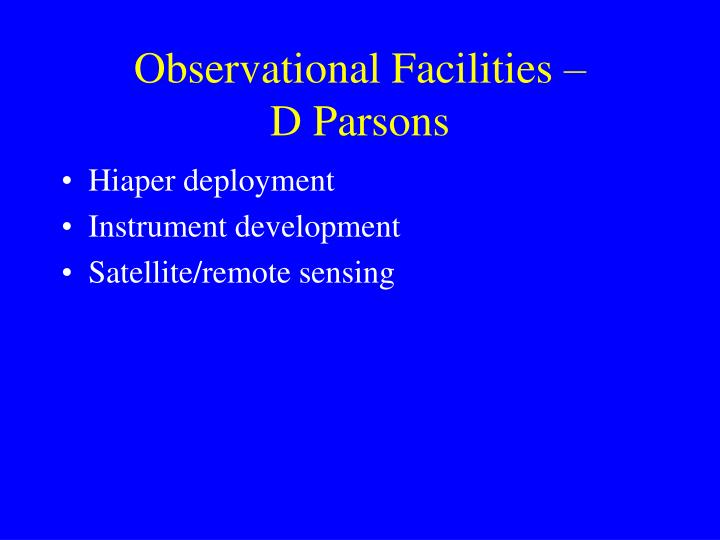 Observational facilities d parsons