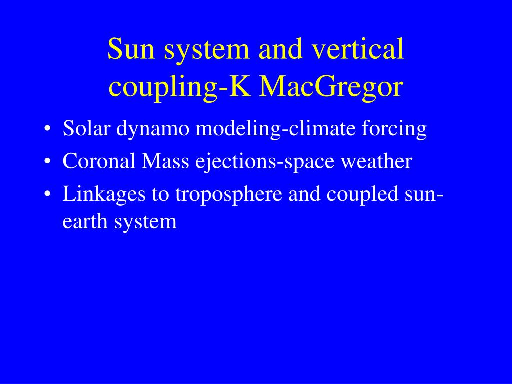 Sun system and vertical coupling-K MacGregor