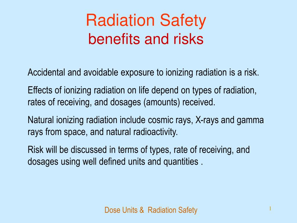 radiation safety benefits and risks l.
