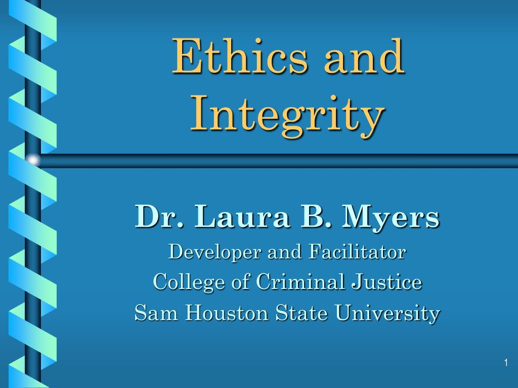 ethics and integrity l.