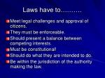 laws have to