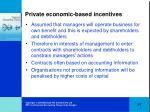 private economic based incentives