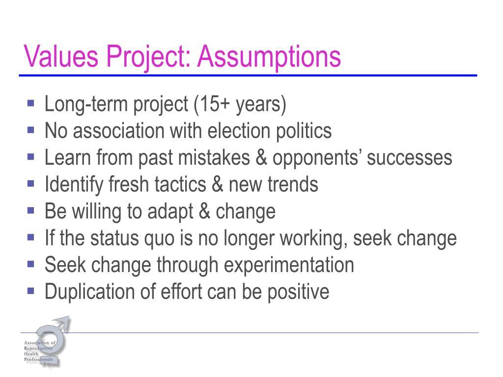 Values Project: Assumptions