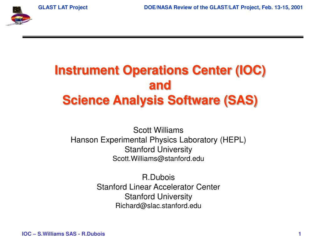instrument operations center ioc and science analysis software sas l.