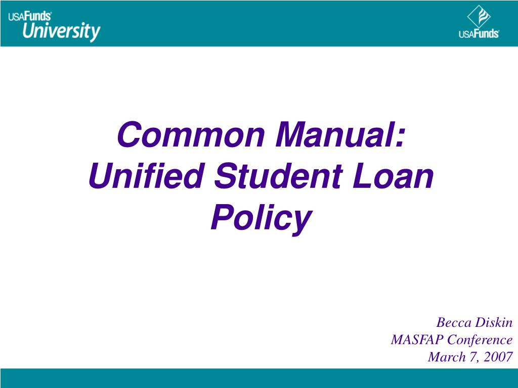 common manual unified student loan policy l.